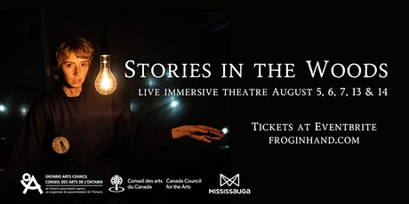 Stories in the Woods: An Immersive Performance by Frog in Hand tickets