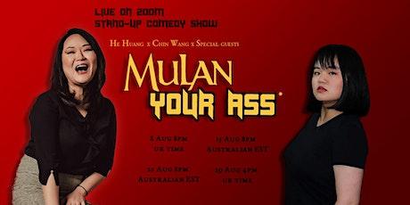 Mulan Your Ass Virtual Lie-down Comedy Show tickets