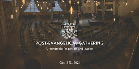 Post Evangelical Pastor & Leader Gathering tickets