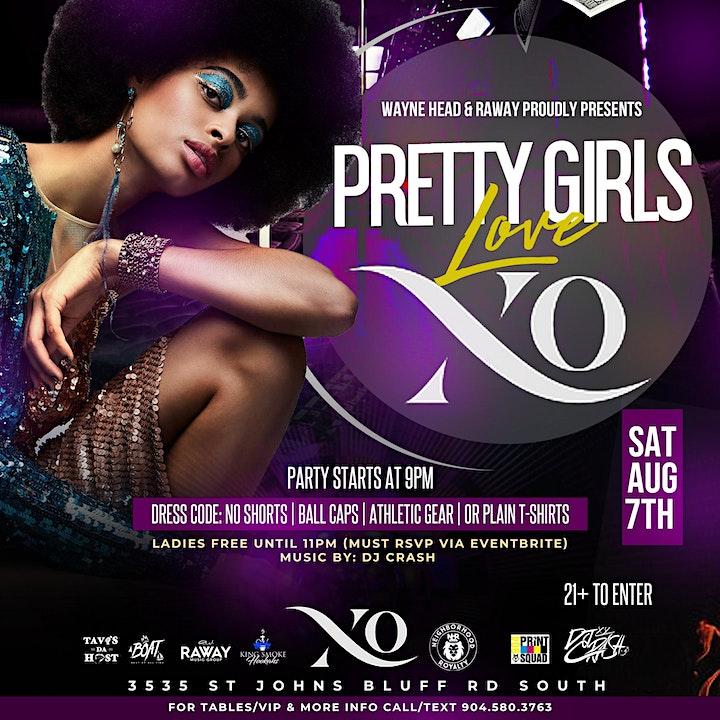 Pretty Girls Love XO Saturday August 7th inside XO Lounge image