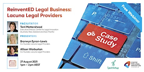 ReinventED Legal Business: The Case Studies - Lacuna Legal Providers tickets