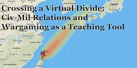 Crossing a Virtual Divide: Civ-Mil Relations & Wargaming as a Teaching Tool tickets