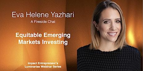 Equitable Emerging Markets Investing with Eva Yazhari tickets