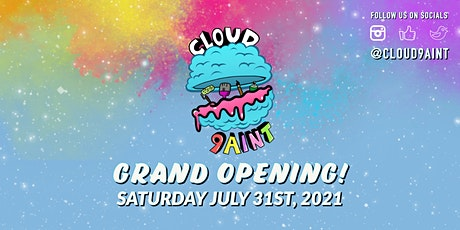 Grand Opening  Paint Nite with Cloud 9aint tickets