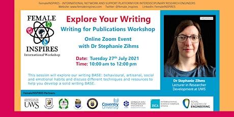 Explore Your Writing - FemaleINSPIRES International Workshops tickets
