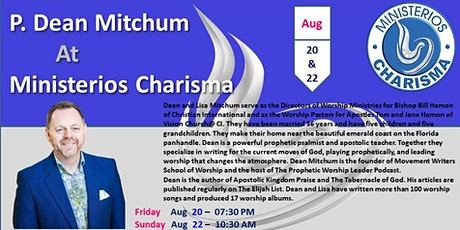 APOSTLE DEAN MITCHUM FROM CHRISTIAN INTERNATIONAL AT MINISTERIOS CHARISMA tickets