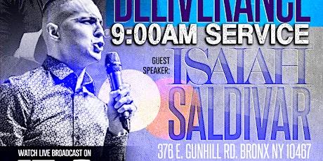 Mass Deliverance w/ Isaiah Saldivar (9:00am) tickets