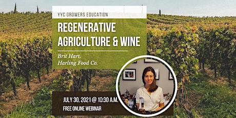 Regenerative Agriculture & Wine tickets
