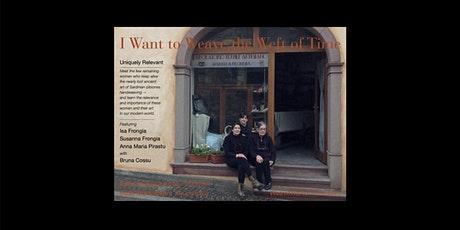 I Want to Weave the Weft of Time — Filmmaker's Screening tickets