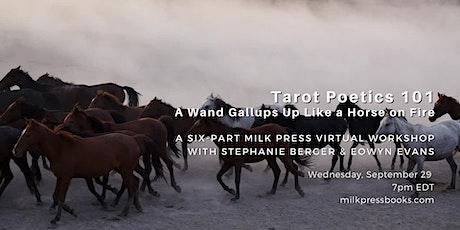 Tarot-Poetics 101: A Wand Gallups Up Like a Horse on Fire tickets
