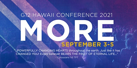 G12 Hawaii Conference 2021:  MORE tickets