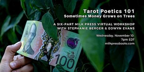 Tarot-Poetics 101: Sometimes Money Grows on Trees tickets