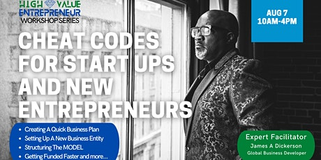Cheat Codes for Start Ups - Everything Needed to Start Your Business A-Z tickets