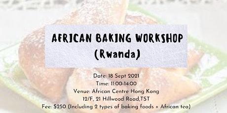 African Baking Workshop (Rwanda) tickets