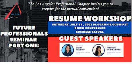 Resume Workshop: Future Professionals Seminar Part One tickets