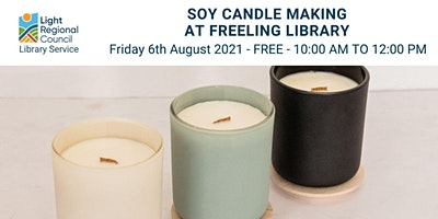 Soy Candle Making @ Freeling Library