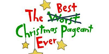 """""""The Best Christmas Pageant Ever"""" - Sunday, November 14th, 2:00pm tickets"""