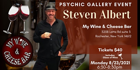 Steven Albert: Psychic Gallery Event - My Wine and Cheese tickets