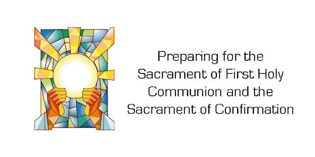 Confirmation and First Holy Communion 2021 tickets