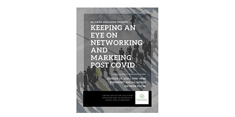 Keeping an Eye on Networking and Marketing post COIVD tickets