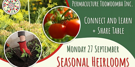 Seasonal Heirloom Vegetables - September Connect and Learn tickets