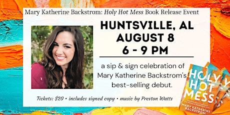 SIP & SIGN with Mary Katherine Backstrom: Holy Hot Mess Book Event tickets