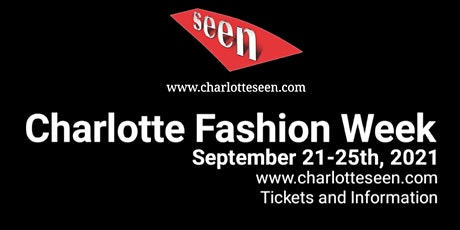 Charlotte Fashion Week Kick Off Event - Meet and Greet - Sit Down Dinner tickets