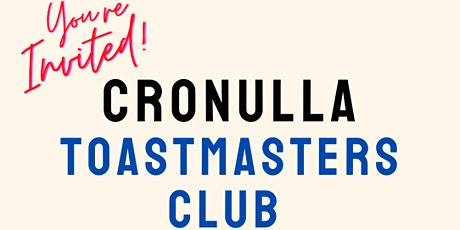 Cronulla Toastmasters Club - Build your Communication and Leadership Skills tickets