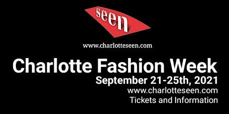 Charlotte Fashion Week SATURDAY DAY - Runway Fashion Shows tickets