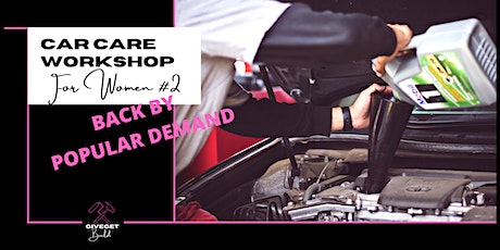 Car Care Workshop for Women #2 tickets