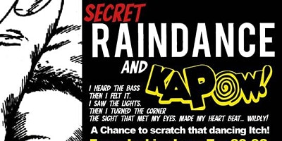 Secret Raindance Presents an opportunity to 'scratch your raving itch' Poster