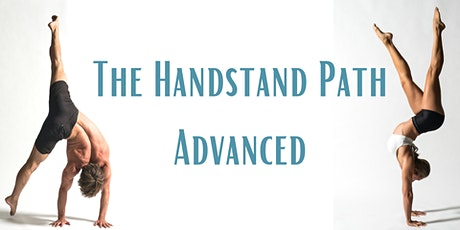 The Handstand Path - Advanced tickets