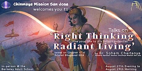 Right Thinking, Radiant Living: Jnana Yajna - Berkeley tickets