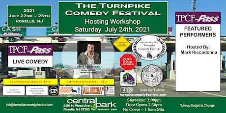 Turnpike Comedy Festival  Hosting Workshop - July 24th tickets