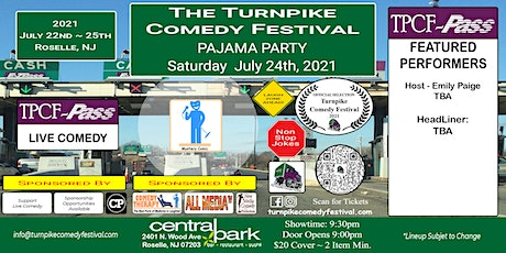 Turnpike Comedy Festival Pajama Party - July 24th tickets