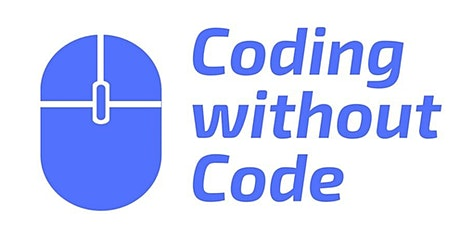 Coding Without Code Program Preview tickets