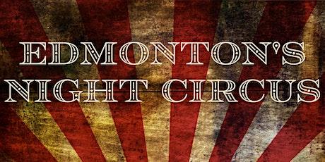 CIRQUE DE LA LUNE - Edmonton's Night Circus tickets