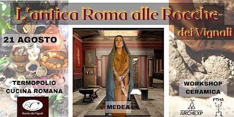 L'Antica Roma alle Rocche biglietti