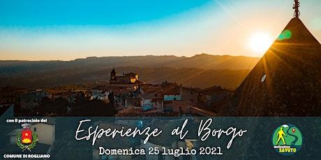 Esperienze al Borgo (percorsi autentici tra storia biglietti