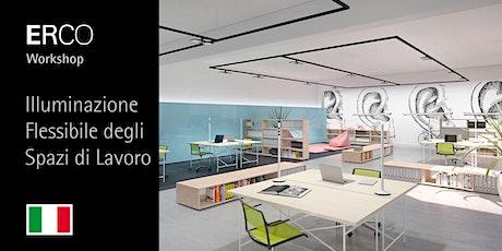 ERCO Workshop - L'Illuminazione flessibile degli spazi di lavoro biglietti