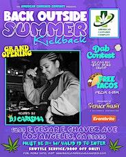 """WE BACK OUTSIDE """"SUMMER KICKBACK"""" W/ DJ CARISMA & [D3szn & AZ CHIKE] tickets"""