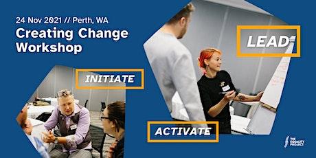Creating Change Workshop | Perth tickets