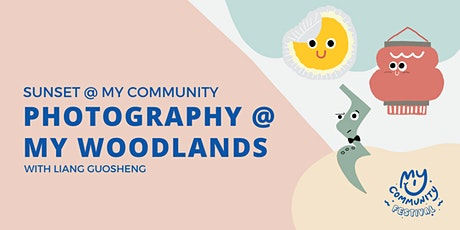 Sunset Photography @ My Woodlands with Liang Guosheng tickets