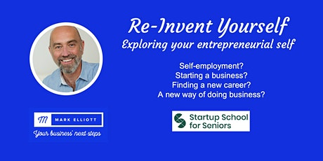 Re-Invent Yourself: exploring your entrepreneurial self. tickets