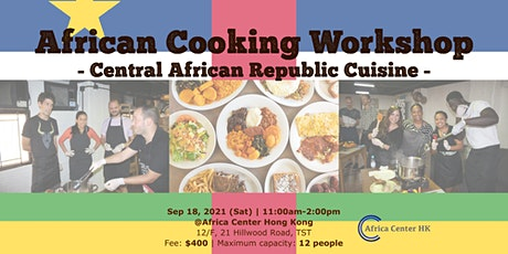 African Cooking Workshop -Central African Republic Cuisine- tickets