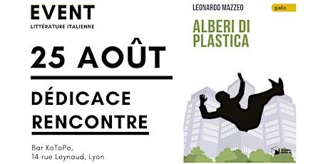 Littérature IT : Rencontre autour d'Alberi di plastica avec Leonardo Mazzeo billets