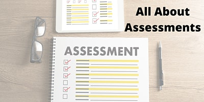 All About Assessments