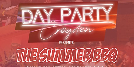 DAY PARTY CROYDON - The Summer BBQ tickets