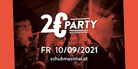 2€ Party Meggenhofen 2021 Tickets