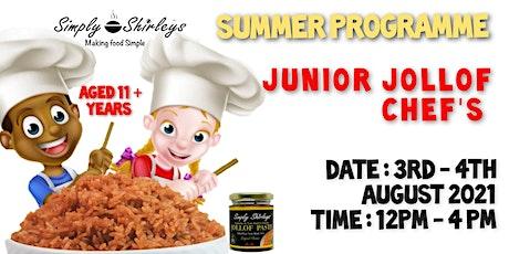 SIMPLY SHIRLEY'S Junior Jollof Chef's tickets